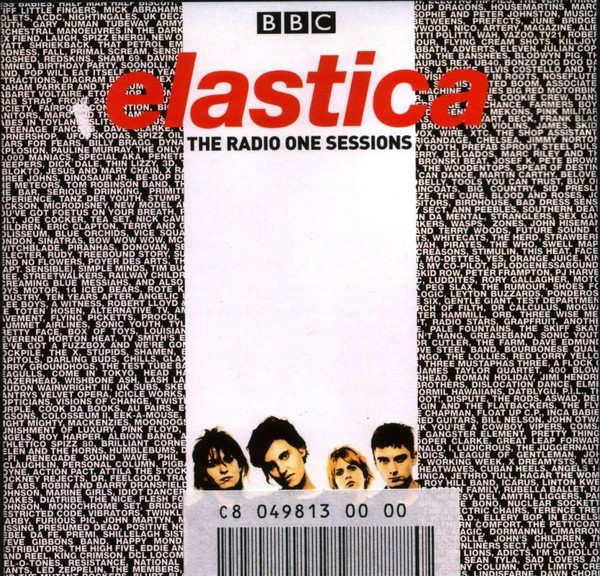 Elastica - The Radio One Sessions (2001)