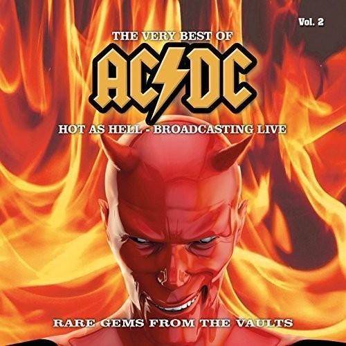 AC/DC - The Very Best Of - Hot as Hell - Broadcasting Live, Vol. 2 (2016)